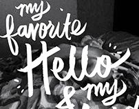 Favorite Hello, Hardest Goodbye