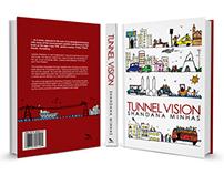 TUNNEL VISION- Book Jacket Design