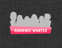 Audience Wanted