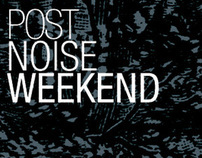 Post Noise Weekend · Hom + Aennea