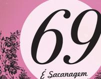 69 É Sacanagem-Poster Finalista