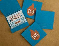 Blowout Bonfire