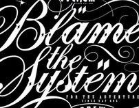 Blame the System Black & White