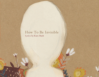 """Kate Bush """"How to be invisible"""""""