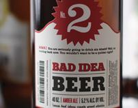 Bad Idea Beer
