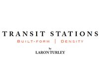 Transit Stations: Built Form   Density