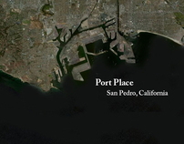 Port Place   San Pedro, CA   Urban Design Studio