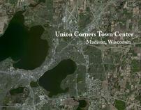 Union Corners   Madison, WI   Urban Design Studio