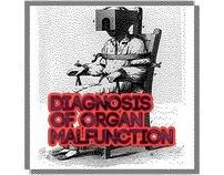 diagnosis of organ malfunction