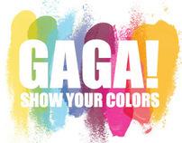 GAGA Show Your Colors (COPY)