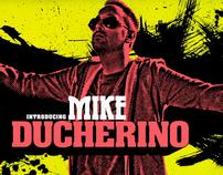 Introducing Mike Ducherino