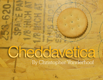 Typeface: Cheddavetica