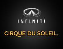 Infiniti / Cirque du Soleil