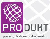Produkt - Produto, Plástico e Conhecimento