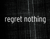 Regret Nothing