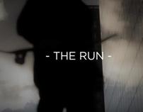 - THE RUN -