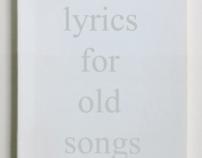 NEW LYRICS FOR OLD SONGS