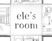 Ele's Room