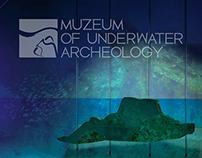 MUZEUM OF UNDERWATER ARCHEOLOGY