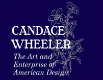 Candace Wheeler: Exhibition Design Concept Package