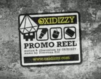 Oxidizzy Promo Reel
