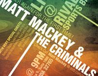 Matt Mackey & The Criminals Flyer