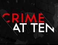 Crime at ten