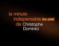 La Minute (indispensable ou pas) de Christophe Dominici