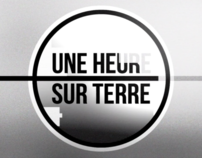 VIDEO EDITING, MUSIC / Une heure sur terre