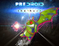 PREDROID - the hunt - SHORT FILM - 2012