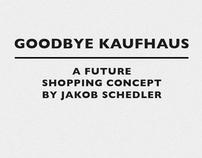 Goodbye Kaufhaus
