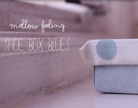 Mellow Feeling Shoe Box Blues