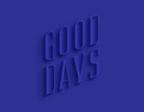 GOOD DAYS (Typeface)