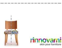 Rinnovami   Skin Your Furniture
