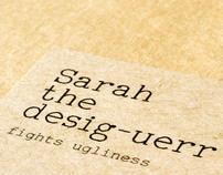 Sarah the Desig-uerr