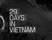 29 days in Vietnam