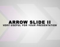 Arrow Slide II