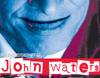 John Waters Lecture Campaign
