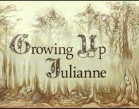 Growing Up Julianne