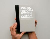 Joburg/Pretoria/Soweto/Durban