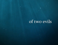 Of Two Evils