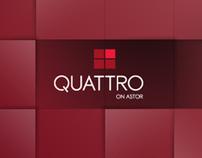 Quattro on Astor