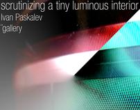 scrutinizing a tiny luminous interior @  ̈ gallery