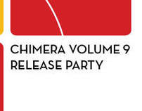 Chimera Volume 9 Release Party