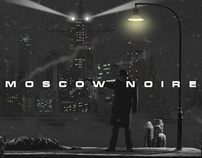 MOSCOW NOIRE