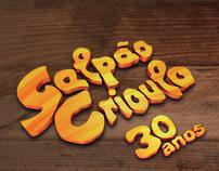 Galpão Crioulo 30 anos