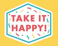 """""""Take it Happy"""", Aperitivo"""