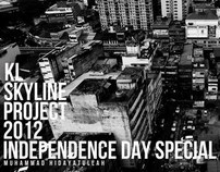 KL SKYLINE PROJECT 2012 | INDEPENDENCE DAY SPECIAL