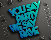 You Say Party We Say Rave