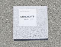 SIDEWAYS / La città ai lati